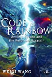 Code of Rainbow: Ancient Barons and the Returned Assassin
