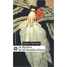 MYSTÈRE DE LA CHAMBRE BLEUE (LE)