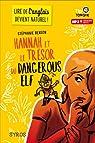 Hannah et le trésor du Dangerous Elf par Benson