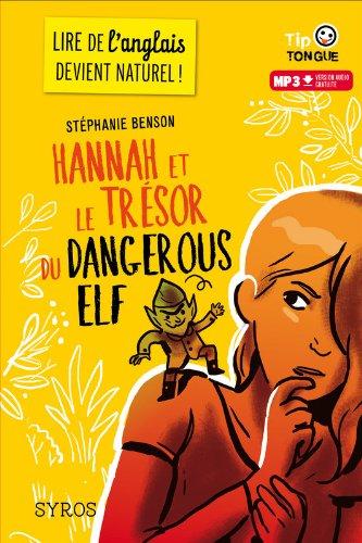 Hannah et le trésor du dangerous elf
