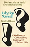 Judge for Yourself, Gordon R. Lewis, 0877846375