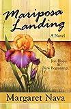 Mariposa Landing, Margaret Nava, 193566199X