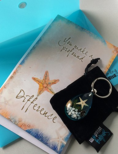 Smiling Wisdom – Blue Real Starfish Keychain – You Make a Profound Difference Greeting Card Gift Set – Thanks, Appreciation & Encouragement Teacher, Caregiver, Man, Woman – The Starfish Story
