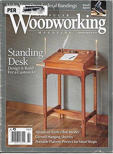 Popular Woodworking Magazine February 2016 Jim Tolpin Mario