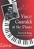"Derrick Bang, ""Vince Guaraldi at the Piano"" (McFarland Press, 2012)"