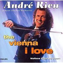 Vienna I Love: Waltzes From My Heart