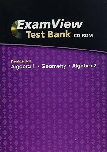 ExamView Test Bank, Algebra 1/Geometry/Algebra 2