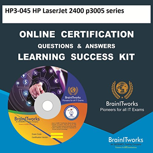 Laserjet 2400 Series - HP3-045 HP LaserJet 2400/p3005 series Online Certification Video Learning Made Easy