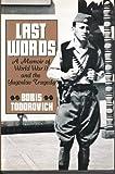 Last Words, Boris Todorovich, 0802710670