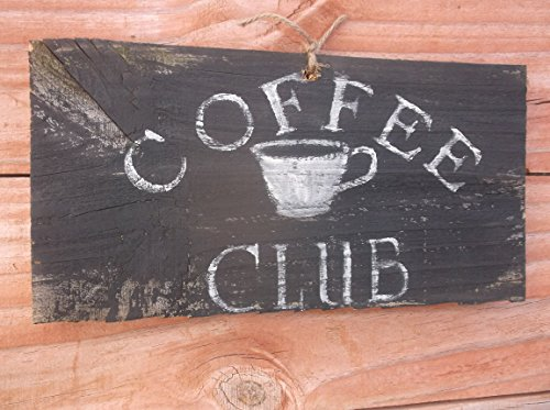 Vintage look COFFEE CLUB cup weathered wood sign ASK 4 CUSTOM SIZES AND WORDS farmhouse primitive old timey - Club Wood Sign