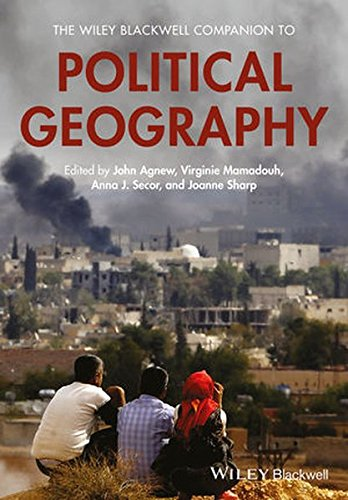The Wiley Blackwell Companion to Political Geography (Wiley Blackwell Companions to Geography)