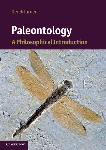 Paleontology: A Philosophical Introduction (Cambridge Introductions to Philosophy and Biology)