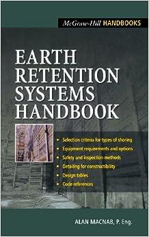 Book Earth Retention Systems Handbook