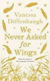 img - for We Never Asked for Wings by Vanessa Diffenbaugh (2015-09-10) book / textbook / text book