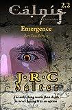 Eternity (the Calnis Chronicles: Emergence #2), J. Salter, 1492176680