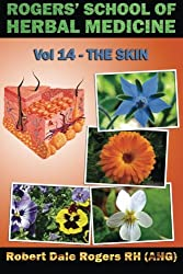 Rogers' School of Herbal Medicine Volume 14: The Skin