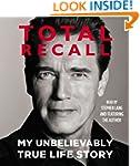 Total Recall: My Unbelievably True Li...