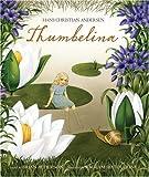 Thumbelina, Hans Christian Andersen, 0763620793