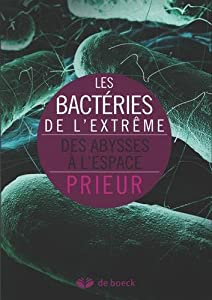 """Afficher """"Les bactéries de l'extrême"""""""