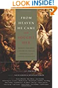 #7: From Heaven He Came and Sought Her: Definite Atonement in Historical, Biblical, Theological, and Pastoral Perspective