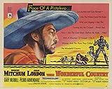 The Wonderful Country POSTER Movie (1959) Style A 11 x 14 Inches - 28cm x 36cm (Robert Mitchum)(Julie London)(Gary Merril)(Albert Dekker)(Jack Oakie)(Charles McGraw)