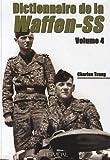 4: Dictionnaire de la Waffen-SS