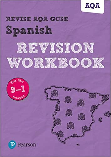 Revise AQA GCSE Spanish Revision Workbook: for the 9-1 exams (Revise AQA GCSE MFL 16)