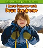 I Know Someone with down Syndrome, Vic Parker, 1432945580
