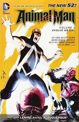 Animal Man Vol. 5: Evolve Or Die! (The New 52)