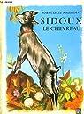 Sidoux, le chevreau par Soleillant