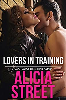 Lovers in Training (The Rocklyns Book 1) by [Street, Alicia]