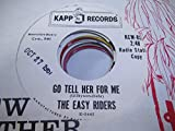 THE EASY RIDERS 45 RPM Go Tell Her for me / Silver and Gold