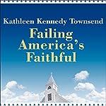 Failing America's Faithful | Kathleen Kennedy Townsend