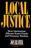 Local Justice, Jon Elster, 0871542323