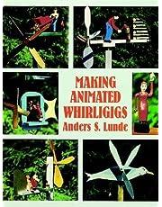 Making Animated Whirligigs