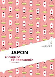 Japon : L'empire de l'harmonie par Atlan