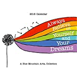 img - for 2018 Calendar: Always Believe in Yourself and Your Dreams, 9