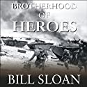 Brotherhood of Heroes: The Marines at Peleliu, 1944 Audiobook by Bill Sloan Narrated by Patrick Lawlor