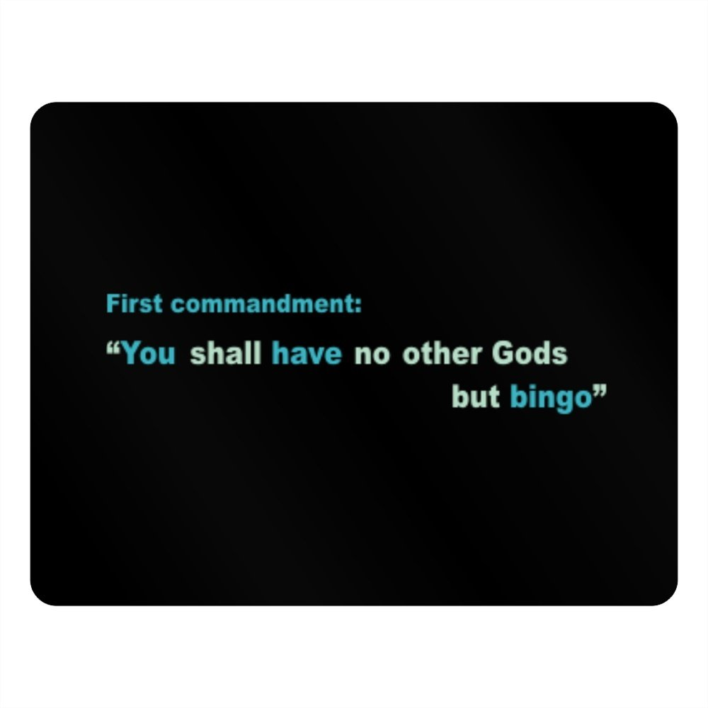 First commandment You shall have no other Gods but Bingo Horizontal Sign