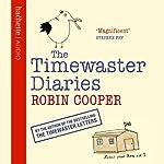Timewaster Diaries   Robin Cooper