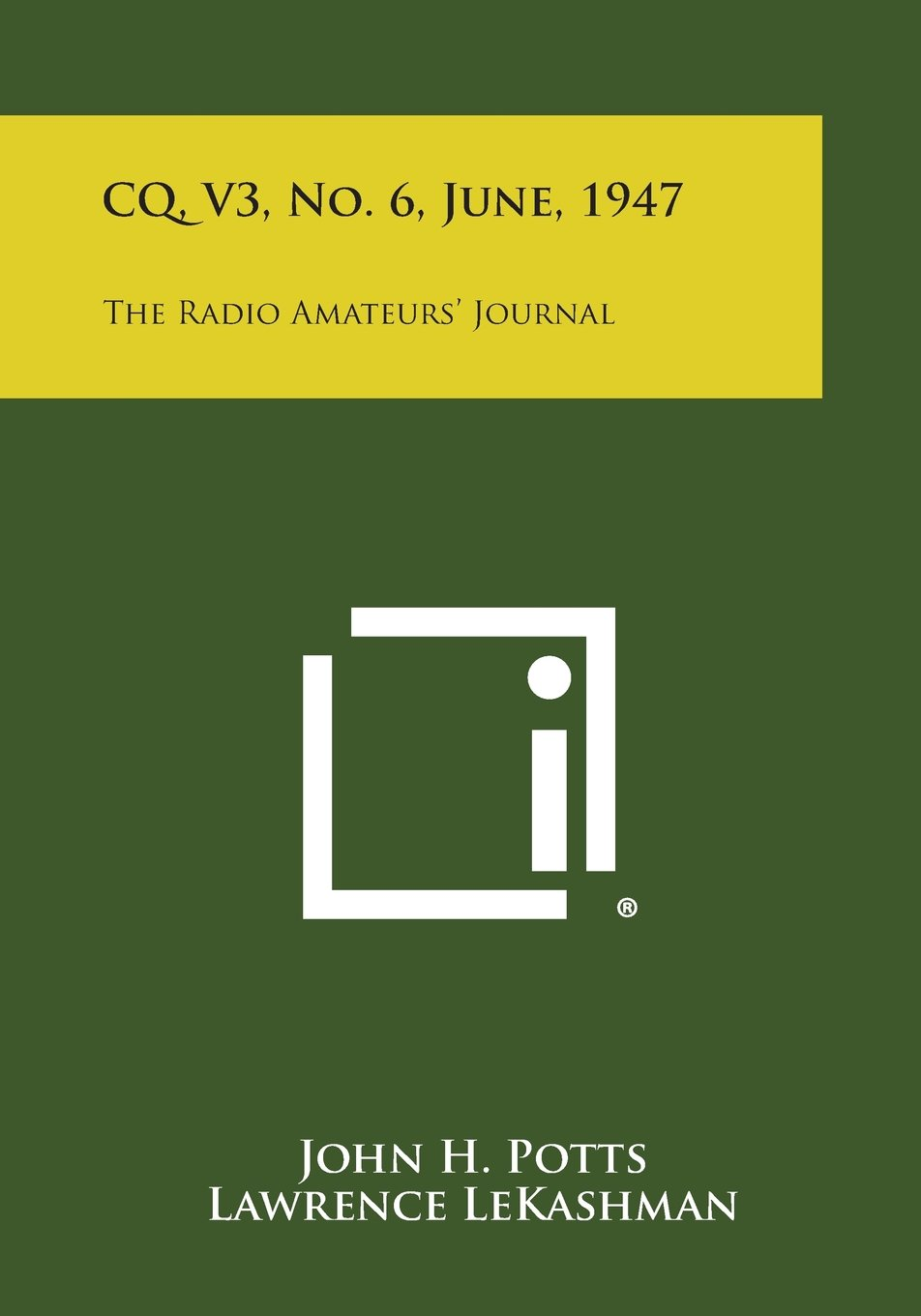 CQ, V3, No. 6, June, 1947: The Radio Amateurs' Journal pdf