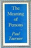 The Person Reborn, Paul Tournier, 0060683708