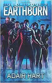 Earthborn: Book 1 of the Earthborn: Volume 1