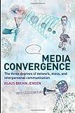 Media Convergence, Klaus Bruhn Jensen, 0415482046