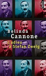 L'adieu à Stefan Zweig, Cannone, Belinda