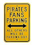 Pirates Steel Parking Sign