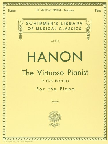 60's Music Book (Hanon: The Virtuoso Pianist in Sixty Exercises, Complete (Schirmer's Library of Musical Classics, Vol. 925))