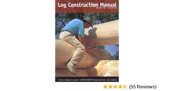 Log Construction Manual Pdf