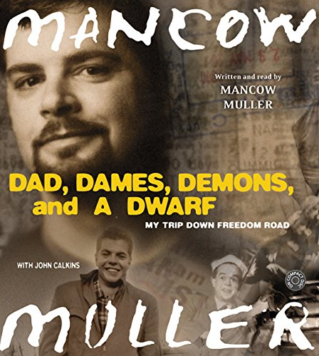 Dad, Dames, Demons, and a Dwarf CD: My Trip Down Freedom Road (Illinois) by HarperAudio