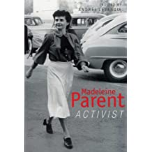Madeleine Parent: Activist